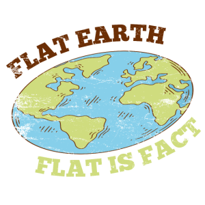 Flat Earth Flat is Fact Geschenk