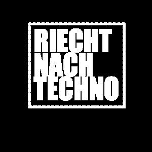 riecht nach Techno