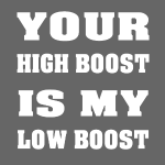 High boosted