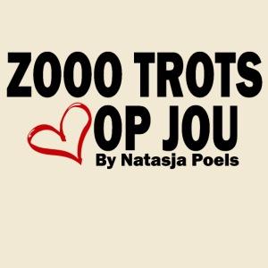 Zooo Trots op Jou By Natasja Poels