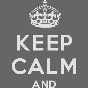 keep calm and clean