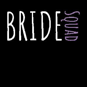 Bride Squad JGA Junggesellinenabschied Hochzeit