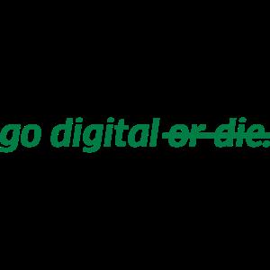 go digital or die