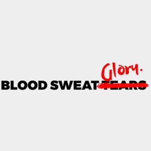 BLOOD SWEAT GLORY black
