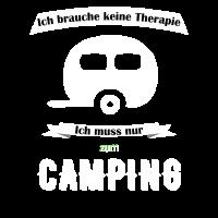 Camping Campen Wohnwagen Therapie Shirt Geschenk