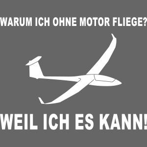 Segelflieger Motor lustig Segelflugzeug Geschenk