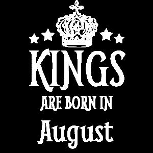 Könige sind im August weißer Text geboren