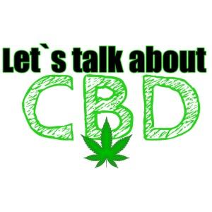 Let´s talk about CBD - Cannabis CBD Öl Merch