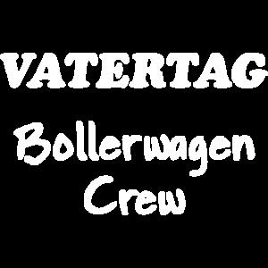 Vatertag Bollerwagen Crew