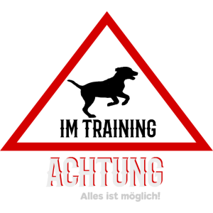 Hund im Training T-Shirt Hundetraining Geschenk
