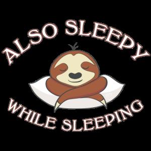 Faultier | Bin auch müde wenn ich schlafe ☺ Spruch