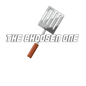 The choosen One! Grillmeister, Grillen, Grill, BBQ