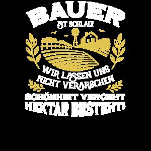 Bauer ist schlau Schoenheit vergeht hektar besteh