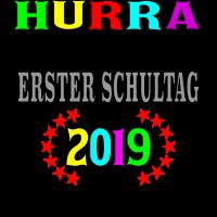 2019 Einschulung Erste Klasse Hurra