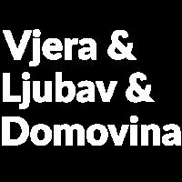 Vjera, Ljubav i Domovina Croatia Hrvatska Kroatien