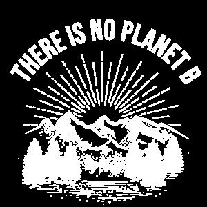 There is no planet b Klimaschutz