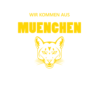 Wir Kommen aus München - München Bayern T-Shirt. Cooles Design für deine Stadt München - wir schaffen das,tiger,stark,stadt,sport,sommer,macht,kraft,kampf,gruppe,ganster,gang,fan,deutschland,cougar,city,bundesland,angst,Müchen,Kämpfer