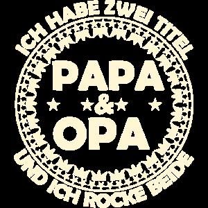Vatertag Geschenk. Ich habe zwei Titel. Papa & Opa