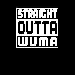 Straight outta wuma