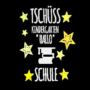 Einschulung - Tschüss Kindergarten Hallo Schule!