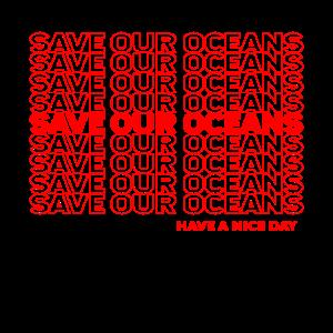 Retten Sie unsere Ozeane - Plastiktüte