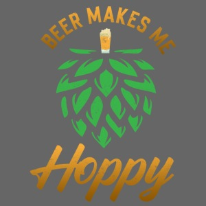 Beer makes me happy - funny gift idea