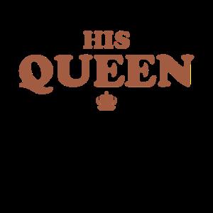 His Queen Shirt für Hochzeits oder Jubiläums Paar