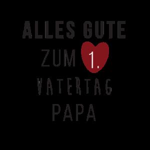 Alles gute zum Ersten Vatertag Papa
