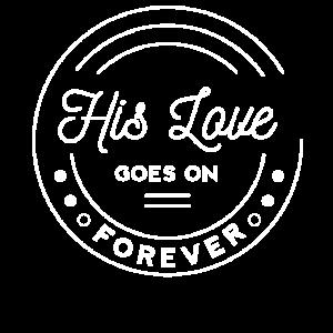 Liebe, Christlich, Seine Liebe ist ewig