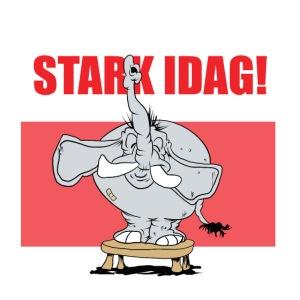 Stark idag