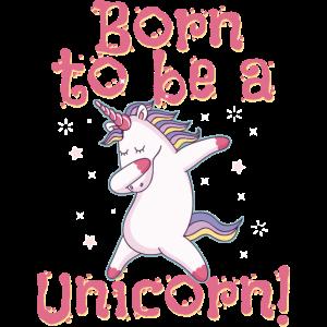 Born to be a Unicorn Souvenir, Gift, Gift Idea