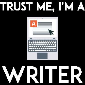 Vertrauen Sie mir, ich bin Schriftsteller