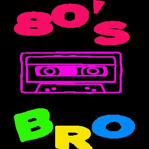 80's Bro
