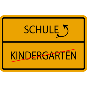 KINDERGARTEN VORBEI - SCHULE ORTSAUSGANGSSCHILD