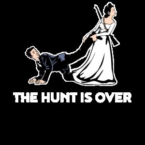 Die Jagd ist vorbei - Lustiges Hochzeits Geschenk