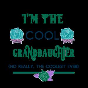 Enkelin Ich bin die coole Enkelin