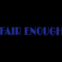 fair enough