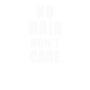No Hair Don't Care