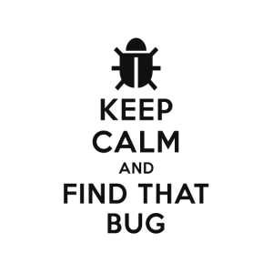 Keep calm and find that Bug Developer T-Shirt