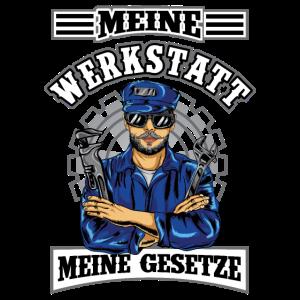 Meine Werkstatt Meine Gesetze KFZ-Mechaniker Auto