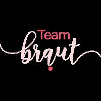 Brautshirts Schrift Braut Team
