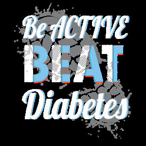 Seien Sie aktives Schlag-Diabetes-Shirt