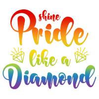 LGBT Diamant Spruch Shine Pride Like A Diamond