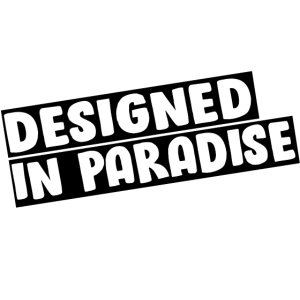 T-Shirt Designed in paradise