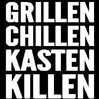 Grillen Chillen Kasten Killen