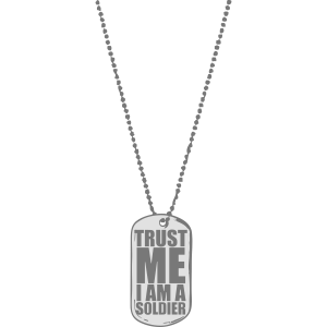 Dog Tag Trust Me Soldier