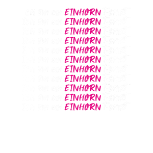 Positives Denken Ich bin ein Einhorn T-Shirt
