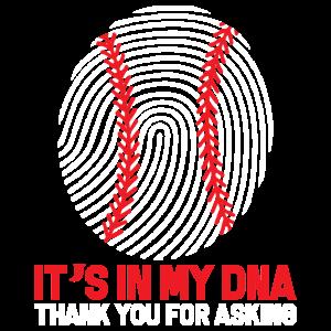 Baseball It s In My DNA