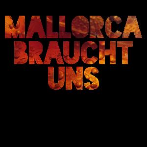 Mallorca braucht uns