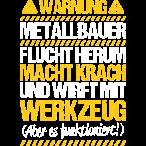 Metallbauer Schmied Schlosser Warnung Geschenk
